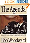 The Agenda: Inside the Clinton White...