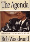 The Agenda: Inside the Clinton White House, BOB WOODWARD