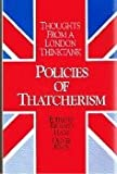 Policies of Thatcherism (081918120X) by Haas, Richard