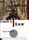 Crashs Law : Poems, KAREN VOLKMAN
