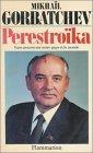 Perestroïka - Vues neuves sur notre pays et le monde