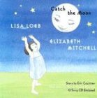 Catch the Moon [With CD]