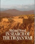 In Search of the Trojan War (Plume), Michael Wood