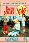 Elizabeth's Video Fever (Sweet Valley Kids #36)