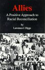 img - for Allies: A Positive Approach to Racial Reconciliation book / textbook / text book