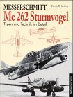 Messerschmitt Me 262 Sturmvogel. Type...