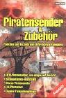 Piratensender & Zubeh�r