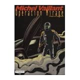 Michel Vaillant Bd.64 : Operation Mirage
