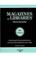 Magazines for Libraries For the General Reader and School Junior College by Bill Katz