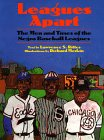 img - for Leagues Apart: The Men and Times of the Negro Baseball Leagues book / textbook / text book