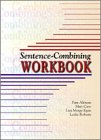 img - for Sentence-Combining Workbook book / textbook / text book
