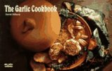 The Garlic Cookbook (Nitty Gritty Cookbooks) by David Diresta