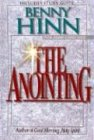 The Anointing (0785271686) by Benny Hinn