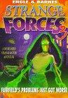 Strange Forces 3 (Strange Matter) (Bk. 3)