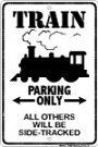 Train Parking Only All Others Will Be…