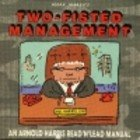 img - for Mark Marek's Two-Fisted Management: An Arnold Harris Read'N'Lead Manual book / textbook / text book