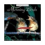 Sounds of Earth: Morning Birds ~ Sounds of the Earth