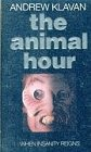 The Animal Hour (0586218459) by Andrew Klavan