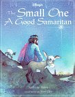 img - for THE SMALL ONE, A GOOD SAMARITAN book / textbook / text book