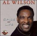 Al Wilson Spice of Life