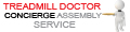Treadmill Doctor Concierge Assembly Service