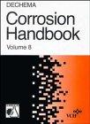 img - for DECHEMA Corrosion Handbook, Sulfuric Acid (Volume 8) book / textbook / text book