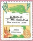 Messages in the Mailbox: How to Write a Letter (0823408892) by Loreen Leedy