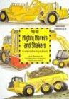 Mighty Movers & Shakers Construction Equipment (Transportation (Carah Pop-Ups))