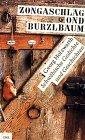 Zongaschlag ond Burzlbaum: Schwabische Gedichte und Geschichten (German Edition) (3421050252) by Holzwarth, Georg