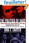 The Politics of Rage: George Wallace,...