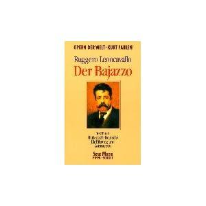 Der Bajazzo: Drama in 2 Akten und einem Prolog. Textbuch/Libretto. (Opern der Welt)