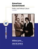 American Government: Politics and Political Culture- Text Only