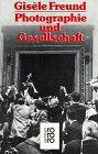 Photographie und Gesellschaft. (3499172658) by Freund, Gisele