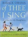 Of Thee I Sing: A Letter to My Daughters [Hardcover]