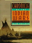 Chronicle of the Indian Wars: From Colonial Times to Wounded Knee (0671846507) by Axelrod, Alan