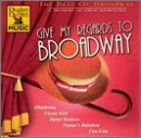 Best of Broadway: Give My Regards To Broadway by Multi - Cast Of Give My Regards To Broadway