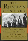 The Russian Century: A Photographic History of Russia's 100 Years (0679420754) by Moynahan, Brian