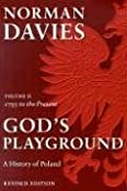 Amazon.com: God's Playground: A History of Poland, Vol. 2: 1795 to the Present (9780231128193): Norman Davies: Books