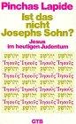 Ist das nicht Josephs Sohn? (3579014080) by Pinchas Lapide