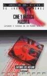 Cine y música malditos: Leyenda y verdad de un mundo oculto (Mundo mágico y heterodoxo. El archivo del misterio de Iker Jiménez)