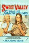 img - for Choosing Sides (Sweet Valley Twins #4) book / textbook / text book