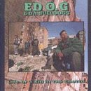 Ed O.G & Da Bulldogs Life of a Kid in the Ghetto
