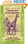 Tears of the Giraffe (No. 1 Ladies De...