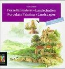 Porzellanmalerei, Landschaften -