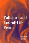 Palliative and End-of-Life Pearls, 1e