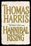 Thomas Harris Hannibal Rising (Random House Large Print)