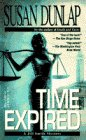Time Expired (Jill Smith Mystery) (0440216834) by Dunlap, Susan