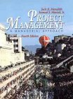 Project Management: A Managerial Approach, 4th Edition (0471298298) by Jack R. Meredith