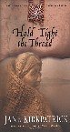 Hold Tight The Thread, from the Tender Ties Historical Series (Tender Ties Historical Series)