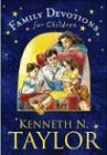 Family Devotions for Children (084231122X) by Taylor, Kenneth N.